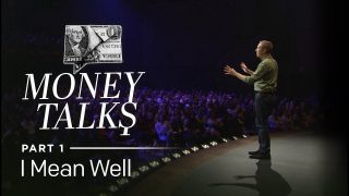 Money-Talks-Part-1-I-Mean-Well-Andy-Stanley_2068b79b-attachment