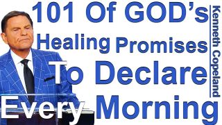 101-Of-GODs-Healing-Promises-To-Declare-Every-Morning-Kenneth-Copeland-reads-Gods-Will-To-Heal-attachment