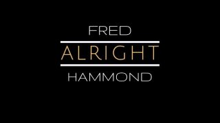Alright-by-Fred-Hammond-attachment