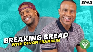 Breaking-Bread-Devon-Franklin-on-Men-Masculinity-and-Relationship-Advice-attachment
