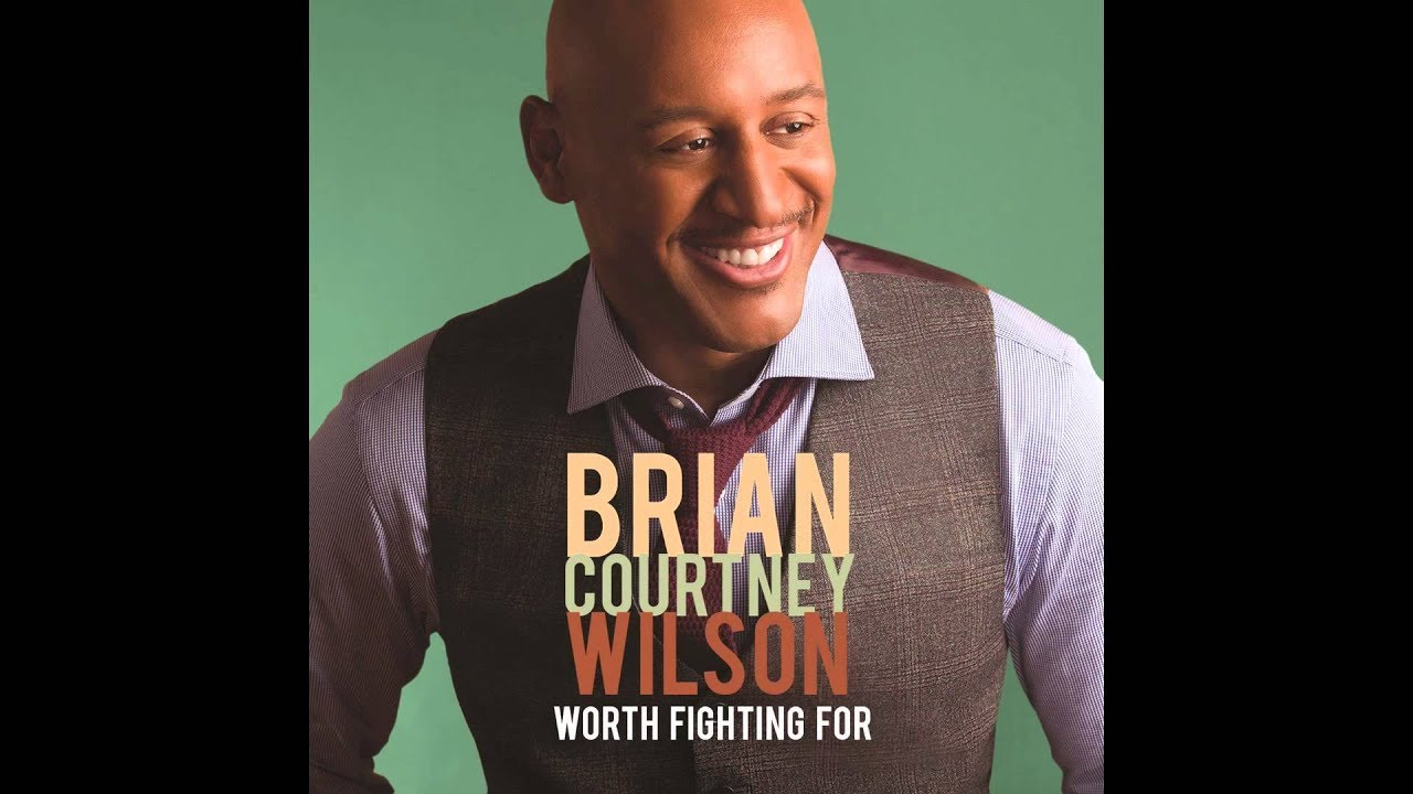 Brian-Courtney-Wilson-Worth-Fighting-For-attachment