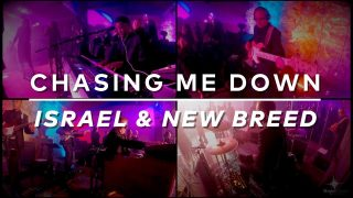 Chasing-Me-Down-Israel-New-Breed-Easter-2019-attachment