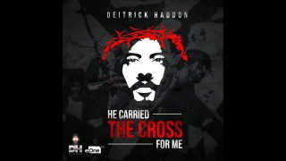 Deitrick-Haddon-He-Carried-The-Cross-For-Me-AUDIO-ONLY-attachment