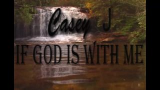 If-God-be-for-me-who-can-be-against-me-by-Casey-J-lyrics-attachment