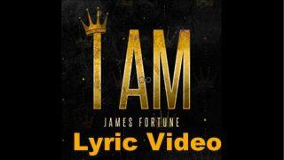 James-Fortune-I-Am-LYRICS-attachment