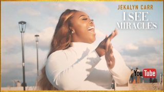 Jekalyn-Carr-I-SEE-MIRACLES-Official-Video-attachment