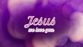 Jesus-we-love-you-Isabel-Davis-attachment
