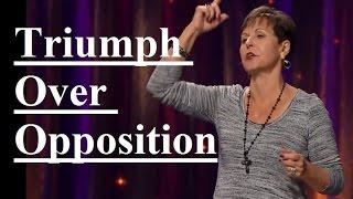 Joyce-Meyer-Triumph-Over-Opposition-Sermon-2017-attachment