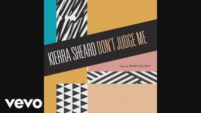 Kierra-Sheard-Dont-Judge-Me-ft.-Missy-Elliott-attachment
