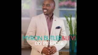 Let-Praises-Rise-Myron-Butler-Levi-attachment