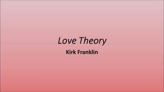 Love-Theory-Kirk-Franklinlyrics-attachment
