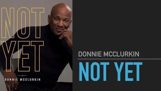 Not-Yet-Donnie-Mcclurkin-with-Lyrics-attachment