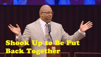 Pas-Ralph-Douglas-West-Shook-Up-to-Be-Put-Back-Together-Sermon-Ralph-Douglas-West-attachment