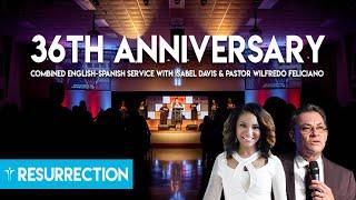 Resurrection-36th-Anniversary-Combined-Service-w-Isabel-Davis-Pastor-Wilfredo-Feliciano-attachment