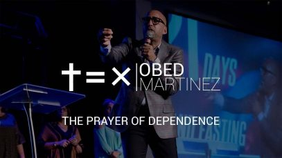 THE-PRAYER-OF-DEPENDENCE-Ps-Obed-Martinez-9-AM-attachment