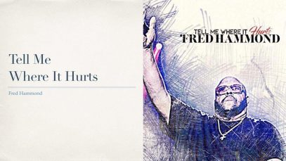 Tell-Me-Where-It-Hurts-Fred-Hammond-with-Lyrics-attachment
