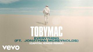 TobyMac-Jonathan-McReynolds-Everything-Capital-Kings-RemixAudio-attachment