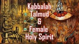 Kabbalah-Talmud-and-The-Female-Holy-Spirit-w-Michael-Lake-David-Carrico-attachment