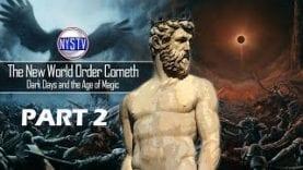 Part-2-The-New-World-Order-Cometh-Dark-Days-and-the-Age-of-Magic-w-David-Carrico-attachment