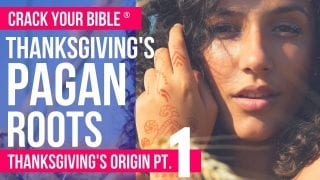 REVEALED-PAGAN-origins-of-Thanksgiving-Pt.-1-Christian-Holidays-attachment