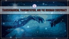 Transhumanism-Transmutation-and-the-Inhuman-Conspiracy-w-David-Carrico-attachment
