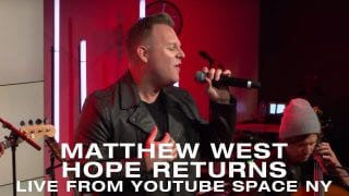 Matthew-West-Hope-Returns-Live-from-YouTube-Space-NY-attachment