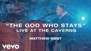 Matthew-West-The-God-Who-Stays-Live-at-the-Caverns-attachment