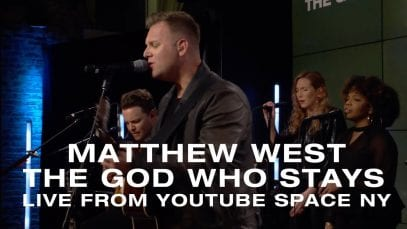 Matthew-West-The-God-Who-Stays-Live-from-YouTube-Space-NY-attachment