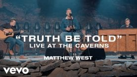 Matthew-West-Truth-Be-Told-Live-at-the-Caverns-attachment