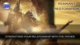 Remnant-Restoration-Strengthen-Your-Relationship-with-the-Father-Premier-Episode-attachment