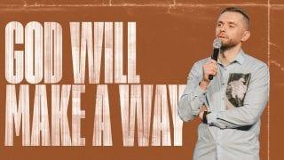 SERMON-God-Will-Make-a-Way-Pastor-Vlad-attachment