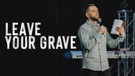 SERMON-Leave-Your-Grave-Pastor-Vlad-attachment