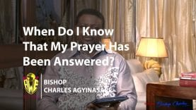 Bishop-Charles-Agyinasare-Time-With-Bishop-When-Do-I-Know-That-My-Prayer-Has-Been-Answered-attachment